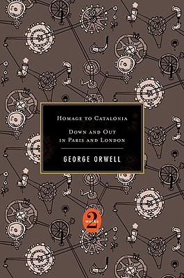 Homage to Catalonia / Down and Out in Paris and London By Orwell, George